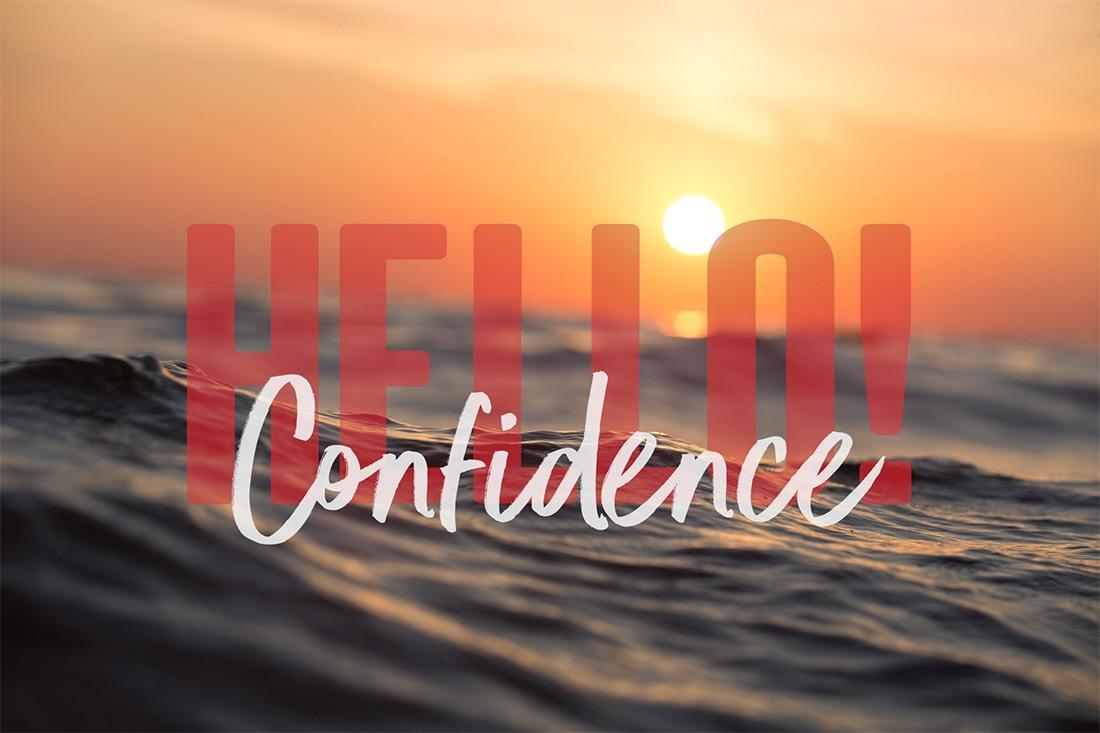 Hello! Confidence